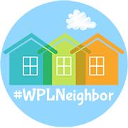 Become a #WPLNeighbor